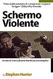 Schermo Violente: Un critico di 13 anni sulle prime linee del caos cinematografico (Italian Edition)