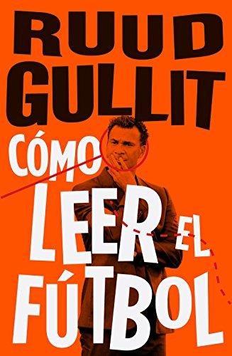 Cómo leer el fútbol (Córner) por Ruud Gullit