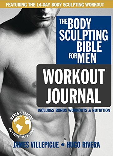 Download body sculpting bible workout journal for men by james the body sculpting bible for men workout journal the ultimate men s body sculpting and bodybuilding guide featuring the best weight training workouts the fandeluxe Gallery