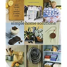 Simple Home Solutions: Good Things with Martha Stewart Living by Martha Stewart Living Magazine (2004-07-06)