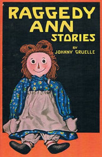 Raggedy Ann Stories (Illustrated) (English Edition)