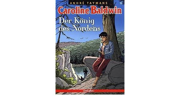 Carolin Baldwin 12 Der König Des Nordens Amazonde Andre Taymans