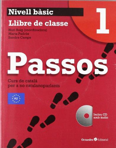 Passos 1. Llibre de classe: Nivell Bàsic. Curs de català per a no catalanoparlants