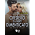 Credevo di averti dimenticato - The breath trilogy 2