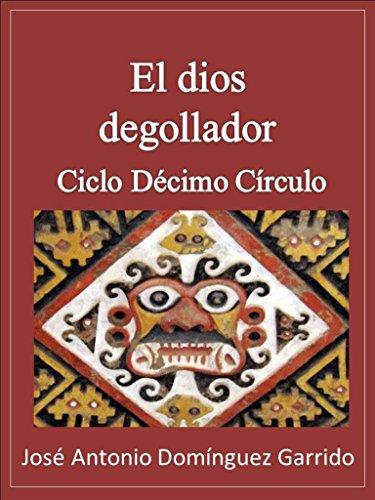 El dios degollador (Crónicas del Décimo Círculo nº 2)