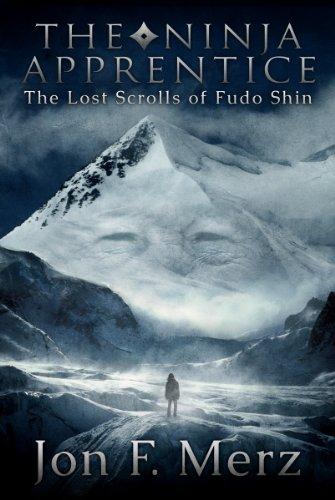 The Ninja Apprentice: The Lost Scrolls of Fudo Shin: Book 1 ...