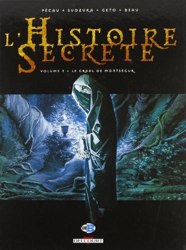 L'Histoire Secrète, Tome 3 : Le Graal de Montségur
