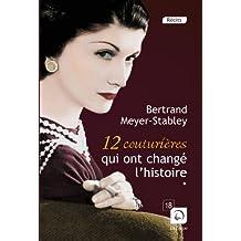 12 couturières qui ont changé l'histoire (vol. 1) (Grands caractères)