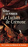 Le Luthier de Crémone