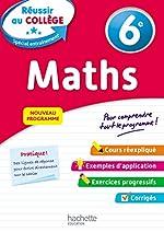 Réussir au collège - Maths 6e de Michèle Blanc