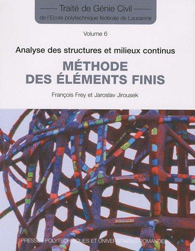 Analyse des structures et milieux continus: Volume 6 - Méthode des éléments finis