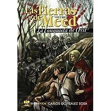 Tierras De Meed I - La Conquista De Oxit (Serie Epica)