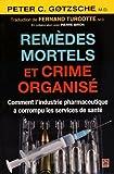 Remèdes Mortels et Crime Organis...