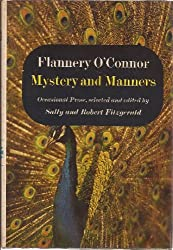 Mystery and manners;: Occasional prose,