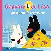 Gaspard et Lisa fabriquent un cerf-volant by Anne Gutman