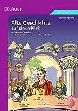 Alte Geschichte auf einen Blick: Eine illustrierte Zeitleiste von der Steinzeit bis zum Ende des Römischen Reiches, Kopiervorlagen (5. bis 13. Klasse) - Anton Paulus