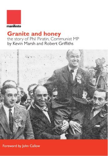 Grantite and Honey: The Story of Phil Piratin, Communist MP (Manifesto Press Labour Lives) por Kevin Marsh