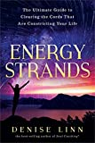 #7: Energy Strands: The Ultimate Guide to Clearing the Cords That Are Constricting Your Life