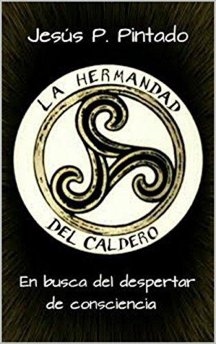 La Hermandad del Caldero por Jesús P. Pintado