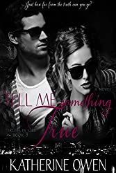 Tell Me Something True - Book 3 (Truth In Lies) (English Edition)