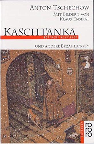 Kaschtanka und andere Erzählungen