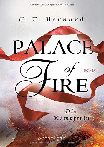 Palace of Fire - Die Kämpferin: Roman (Palace-Saga, Band 3)
