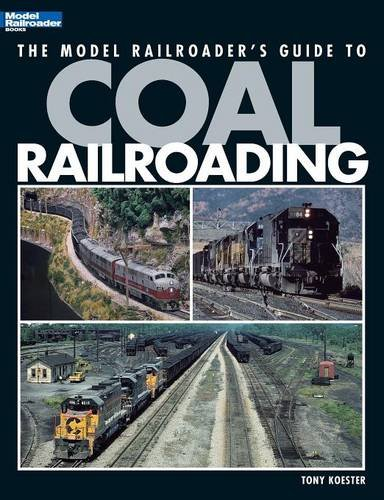 the-model-railroaders-guide-to-coal-railroading