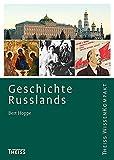Geschichte Russlands (Theiss WissenKompakt) - Bert Hoppe