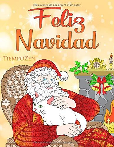 Feliz Navidad: Un libro para colorear para adultos para relajarse con hermosos motivos navideños e invernales. por Tiempo Zen