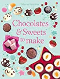 Chocolates and Sweets to Make (Usborne Activities)