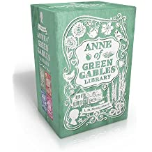 Anne of Green Gables Library: Anne of Green Gables; Anne of Avonlea; Anne of the Island; Anne's House of Dreams (An Anne of Green Gables Novel)