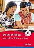 Wortschatz & Grammatik A2: Buch (Deutsch üben - Wortschatz & Grammatik)