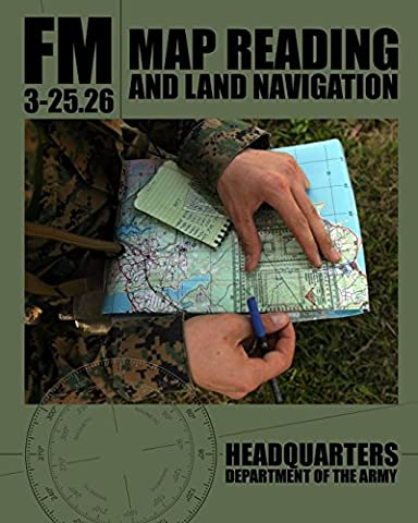 Map Reading and Land Navigation: FM