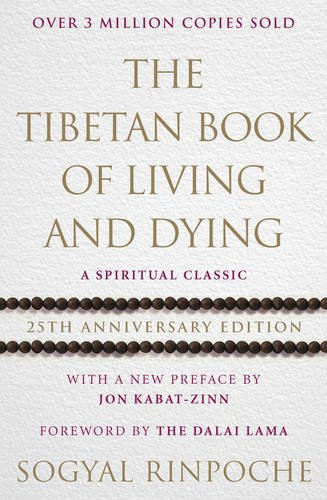 the-tibetan-book-of-living-and-dying-a-spiritual-classic-from-one-of-the-foremost-interpreters-of-ti