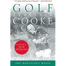 Golf: The Marvelous Mania by Alistair Cooke (2015-03-03)