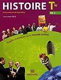 Histoire Tle, ES, L - Regards historiques sur le monde actuel, programme 2012