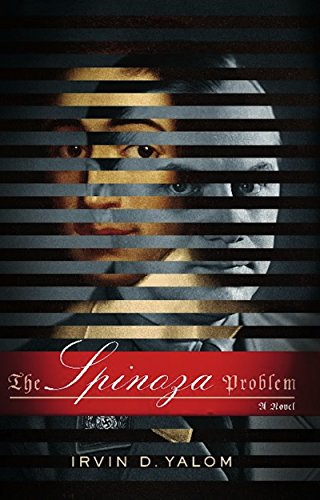 The Spinoza Problem: A Novel (English Edition) por Irvin D. Yalom