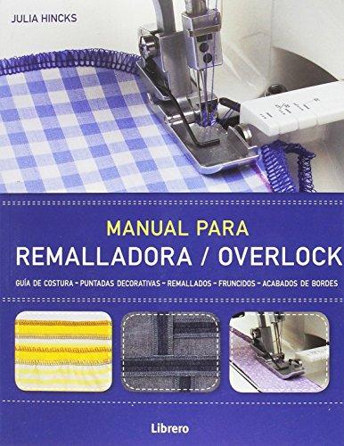 Manual para remalladora/overlock por Julia Hincks