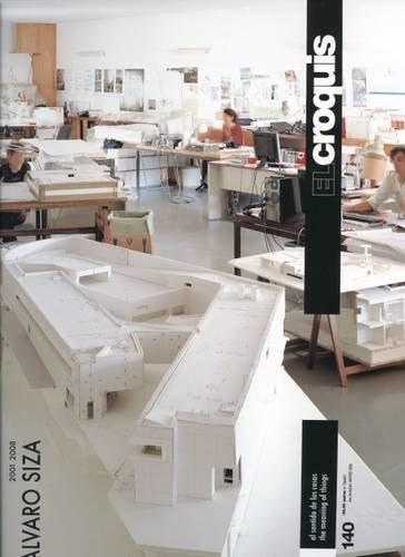 Croquis 140 - alvaro siza 2001-2008: El Croquis 140 (Revista El Croquis)