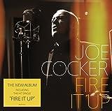 Joe Cocker: Fire It Up (Audio CD)