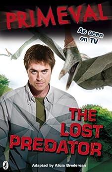 Primeval: The Lost Predator by [Brodersen, Alicia]