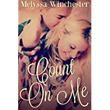 Count On Me (Count On Me series Book 1) (English Edition)