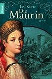 Die Maurin: Roman