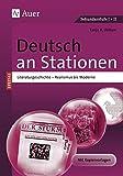 Deutsch an Stationen spezial Literaturgeschichte 2: Realismus bis Moderne (5. bis 13. Klasse) (Stationentraining Sekundarstufe Deutsch)