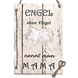 Wand Deko Holzschild mit Spruch im Shabby Chic Vintage Stil (29x20x0,5cm) - Engel ohne Flügel nennt Man Mama die Geschenkidee für Mütter (29 x 20cm)