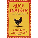 Telecharger Livres The Chicken Chronicles A Memoir (PDF,EPUB,MOBI) gratuits en Francaise
