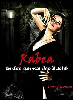 Rabea - In den Armen der Nacht: Prequel zur Jason Dawn Saga