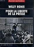 Willy ronis : pour la liberte de la presse