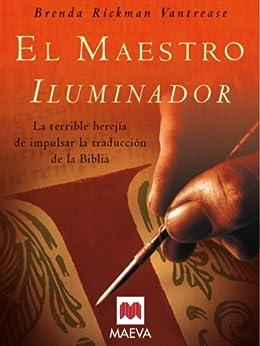 El maestro iluminador (Grandes Novelas) eBook: Brenda