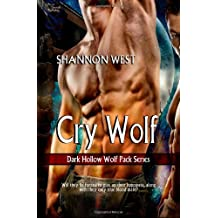 Cry Wolf (Dark Hollow Wolf Pack Series 2) by Shannon West (27-Sep-2013) Paperback